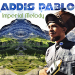 Imperial Melody . Addis Pablo