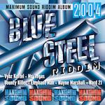 Blue Steel Riddim (£7.99)