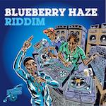 Blueberry Haze Riddim