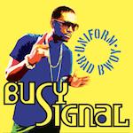 Uniform Bad Bwoy . Busy Signal