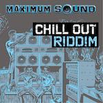 Chill Out Riddim 14111