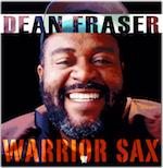 Warrior Sax. Dean Fraser