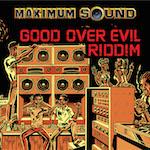 Good Over Evil Riddim 14111
