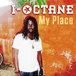 My Place. I-Octane