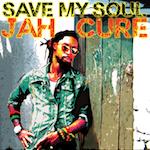 Save My Soul. Jah Cure