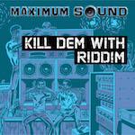 Kill Dem With Riddim 14_2111