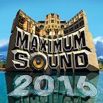 maximum sound 2016