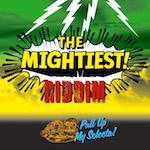 Mightiest Riddim111
