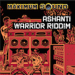 Ashanti Warrior Riddim cover