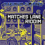 Matches Lane Riddim cover