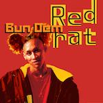 Bun Dem. Red Rat