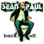Back Off. Sean Paul
