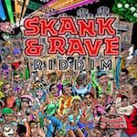 Skank & Rave Riddim