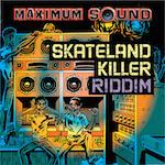 Skateland KilleR Riddim 14111
