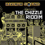 The Chizzle Riddim 14111