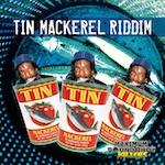 Tin Mackerel Riddim 111