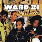 Move Over. Ward 21