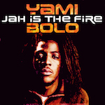 Jah Is The Fire. Sami Bolo