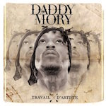 Travaille D'artiste. Daddy Mory