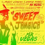 Sweet Jamaica. Mr Vegas