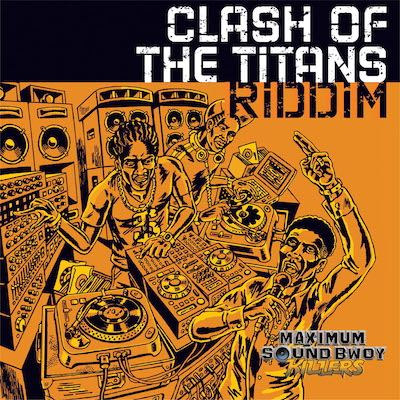 Clash of The Titans Riddim cover