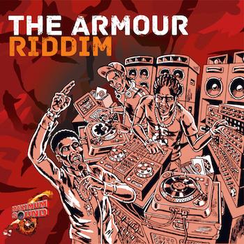 The Armour Riddim 2015 1