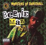 Monsters of Dancehall. Beenie Man