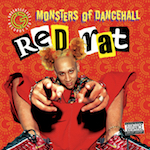 Monsters of Dancehall. Red Rat