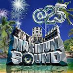 Maximum Sound @ 25