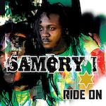 Ride On. Samory I