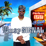 Perfect Spot (Oh Gosh Remix) . Busy Signal