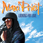 Looking For Love. Maxi Priest