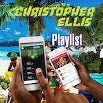Playlist. Christopher Ellis
